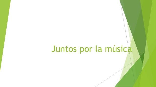 Juntos por la música