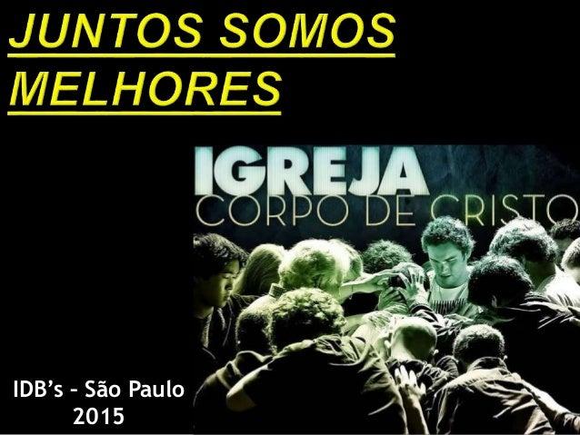 IDB's – São Paulo 2015