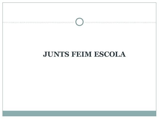 JUNTS FEIM ESCOLA