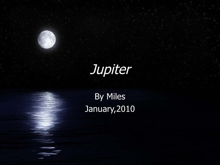 Jupiter By Miles January,2010