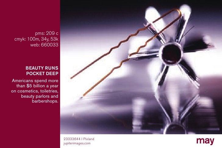 pms: 209 c  cmyk: 100m, 34y, 53k         web: 660033           BEAUTY RUNS        POCKET DEEP americans spend more   than ...