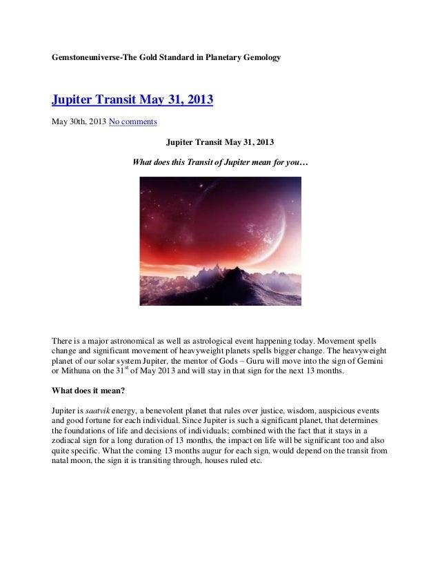 Gemstoneuniverse-The Gold Standard in Planetary GemologyJupiter Transit May 31, 2013May 30th, 2013 No commentsJupiter Tran...