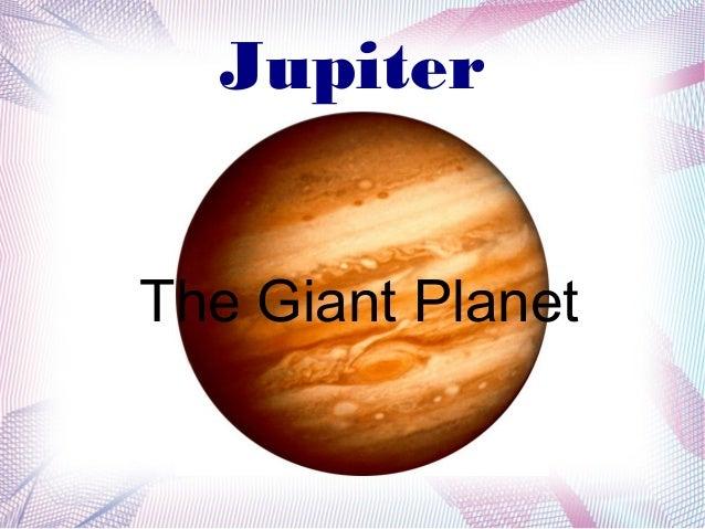 JupiterThe Giant Planet