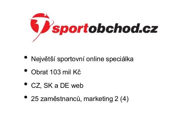 Marketing on-line obchodu - Adam Jurák Slide 2