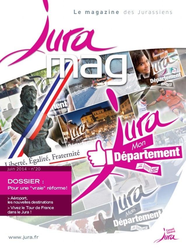 """DOSSIER : Pour une """"vraie"""" réforme! > Aéroport, les nouvelles destinations > Vivez le Tour de France dans le Jura! juin ..."""