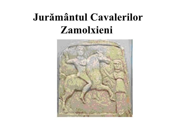 Jurământul Cavalerilor     Zamolxieni