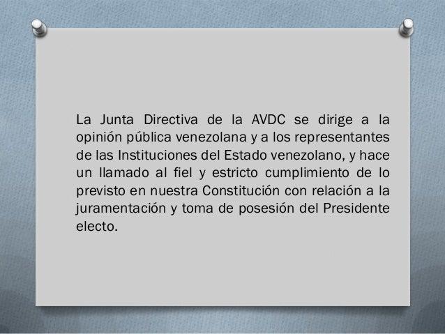 La Junta Directiva de la AVDC se dirige a laopinión pública venezolana y a los representantesde las Instituciones del Esta...
