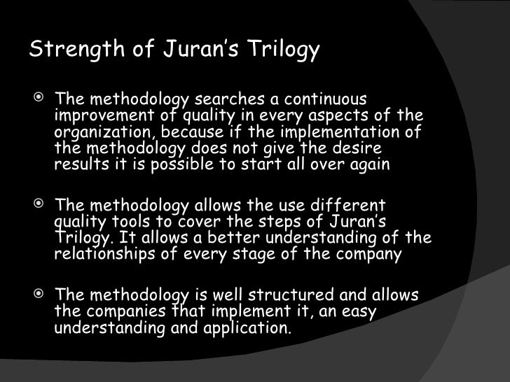 jurans triology Joseph juran juran's trilogy quality control quality improvement quality planning elisabeth swan elisabeth is a managing partner at goleansixsigmacom, the co-author of the problem-solver's toolkit and co-host of the just-in-time cafe.