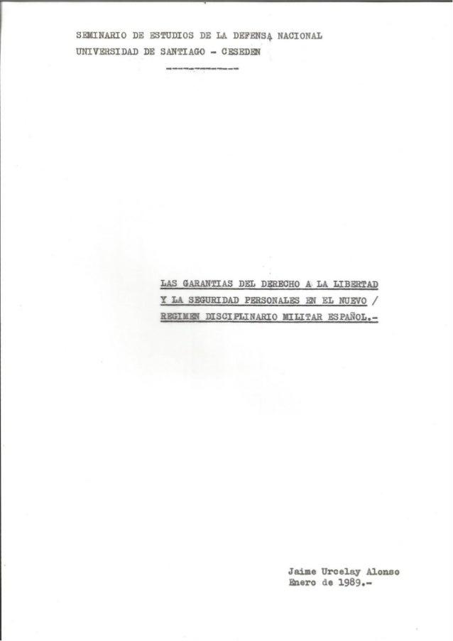 Las garantias del derecho a la libertad y la seguridad personales en el nuevo régimen disciplinario militar español