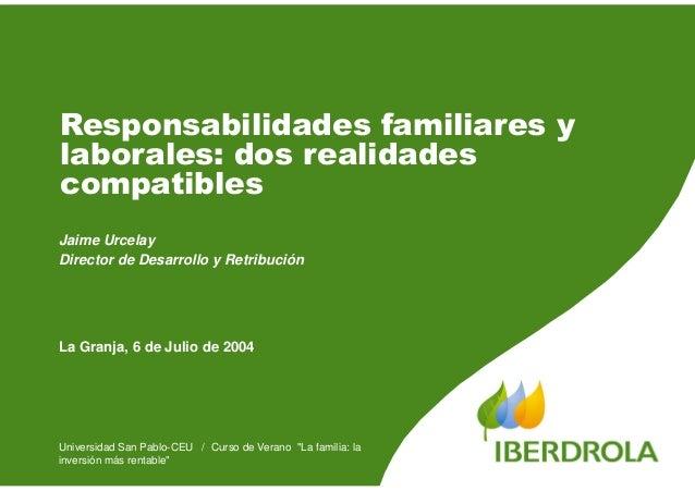 """Universidad San Pablo-CEU / Curso de Verano """"La familia: la inversión más rentable"""" Responsabilidades familiares y laboral..."""