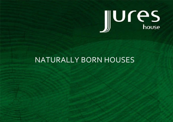 NATURALLY BORN HOUSES