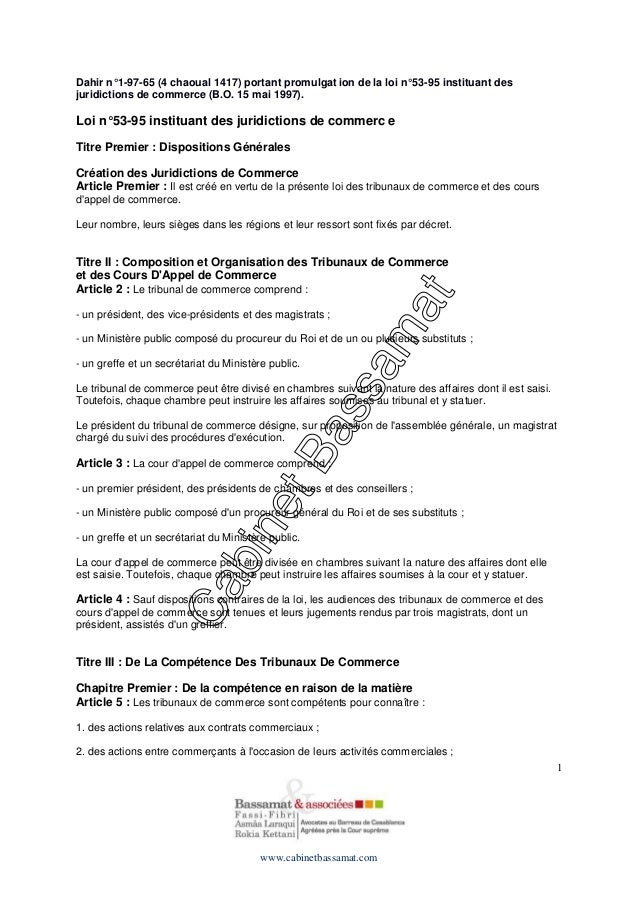 Dahir n° 1-97-65 (4 chaoual 1417) portant promulgat ion de la loi n° 53-95 instituant des juridictions de commerce (B.O. 1...
