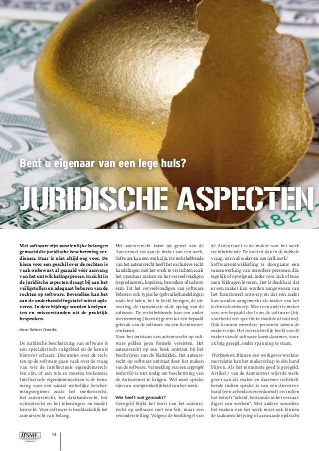 Bent u eigenaar van een lege huls?  Juridische aspecten Met software zijn aanzienlijke belangen gemoeid die juridische bes...