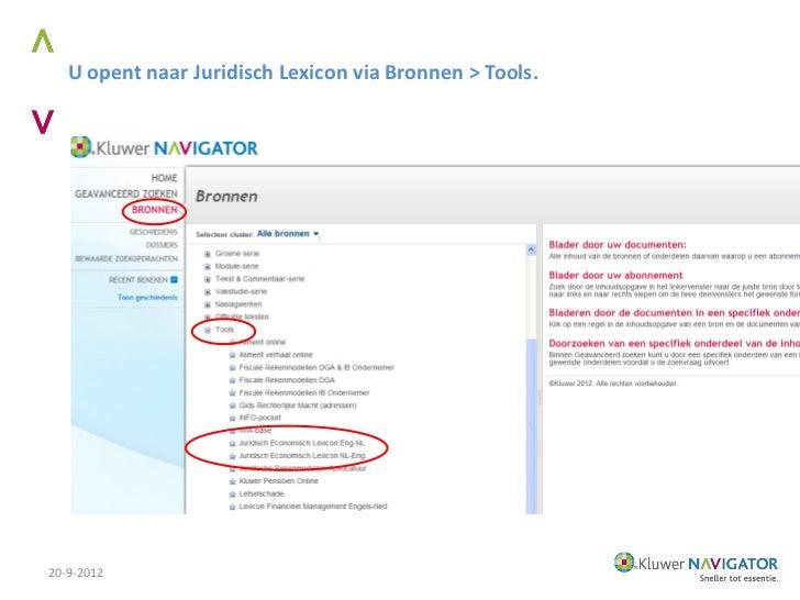 U opent naar Juridisch Lexicon via Bronnen > Tools.20-9-2012