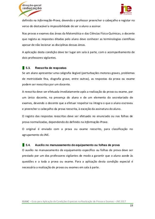 GUIAC–GuiaparaAplicaçãodeCondiçõesEspeciaisnaRealizaçãodeProvaseExames–JNE2017 19  definidonaInform...
