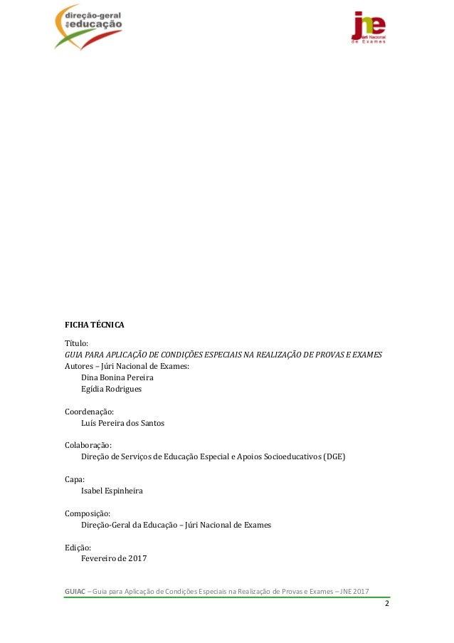 GUIAC–GuiaparaAplicaçãodeCondiçõesEspeciaisnaRealizaçãodeProvaseExames–JNE2017 2           ...