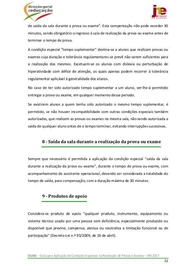 GUIAC–GuiaparaAplicaçãodeCondiçõesEspeciaisnaRealizaçãodeProvaseExames–JNE2017 22  desaídadasalad...