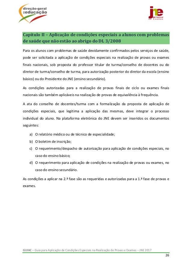 GUIAC–GuiaparaAplicaçãodeCondiçõesEspeciaisnaRealizaçãodeProvaseExames–JNE2017 26  CapítuloII–Apli...