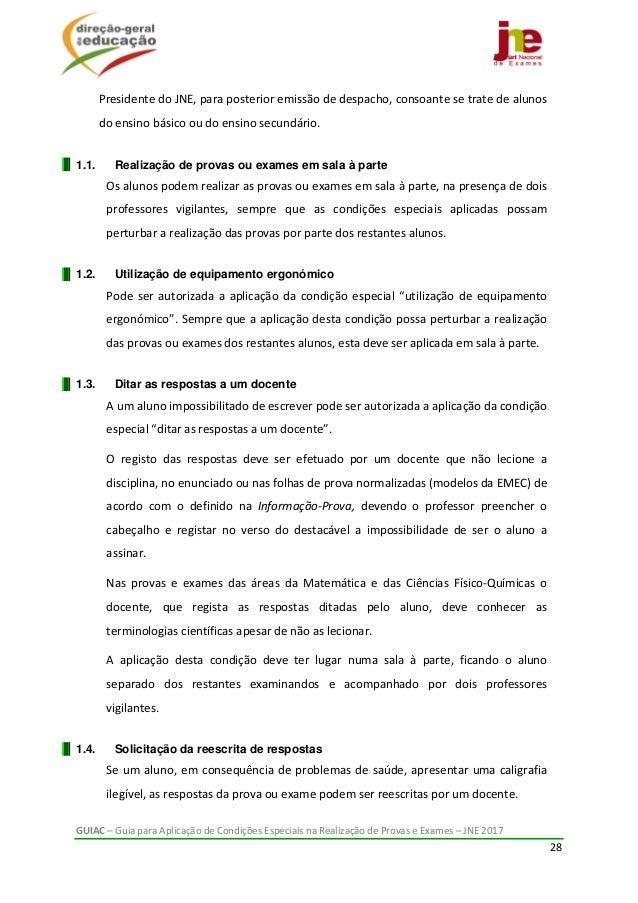 GUIAC–GuiaparaAplicaçãodeCondiçõesEspeciaisnaRealizaçãodeProvaseExames–JNE2017 28  PresidentedoJNE,...