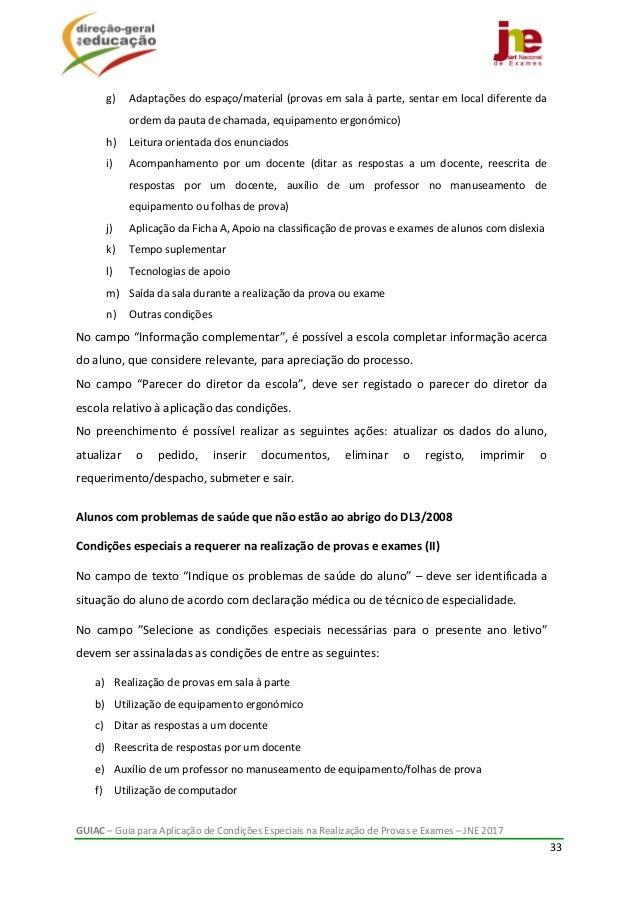 GUIAC–GuiaparaAplicaçãodeCondiçõesEspeciaisnaRealizaçãodeProvaseExames–JNE2017 33  g) Adaptaçõesdoe...