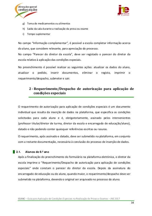 GUIAC–GuiaparaAplicaçãodeCondiçõesEspeciaisnaRealizaçãodeProvaseExames–JNE2017 34  g) Tomademedicam...