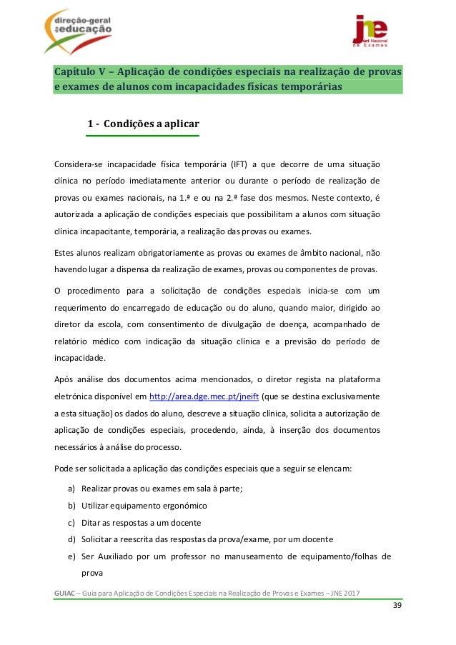 GUIAC–GuiaparaAplicaçãodeCondiçõesEspeciaisnaRealizaçãodeProvaseExames–JNE2017 39  CapítuloV–Aplic...