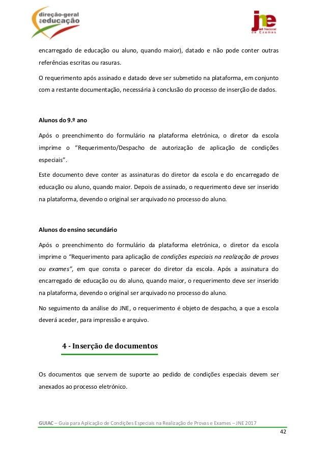GUIAC–GuiaparaAplicaçãodeCondiçõesEspeciaisnaRealizaçãodeProvaseExames–JNE2017 42  encarregado de e...