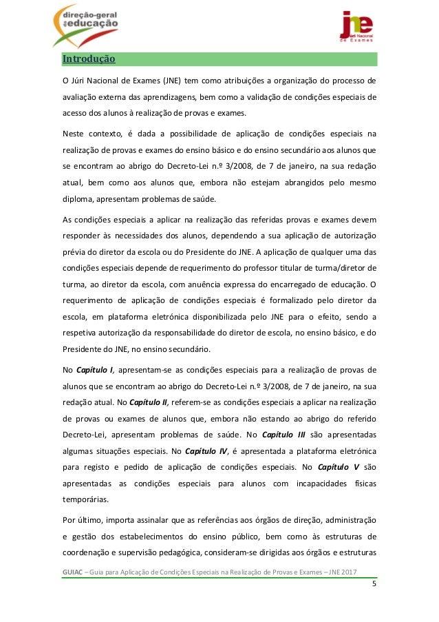 GUIAC–GuiaparaAplicaçãodeCondiçõesEspeciaisnaRealizaçãodeProvaseExames–JNE2017 5  Introdução OJúr...