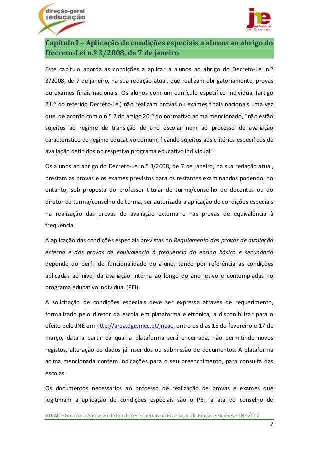 GUIAC–GuiaparaAplicaçãodeCondiçõesEspeciaisnaRealizaçãodeProvaseExames–JNE2017 7  CapítuloI–Aplica...