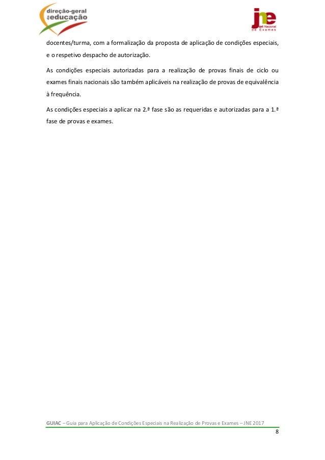 GUIAC–GuiaparaAplicaçãodeCondiçõesEspeciaisnaRealizaçãodeProvaseExames–JNE2017 8  docentes/turma,com...