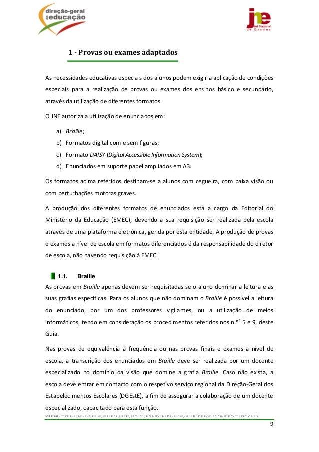 GUIAC–GuiaparaAplicaçãodeCondiçõesEspeciaisnaRealizaçãodeProvaseExames–JNE2017 9   Asnecessidadese...