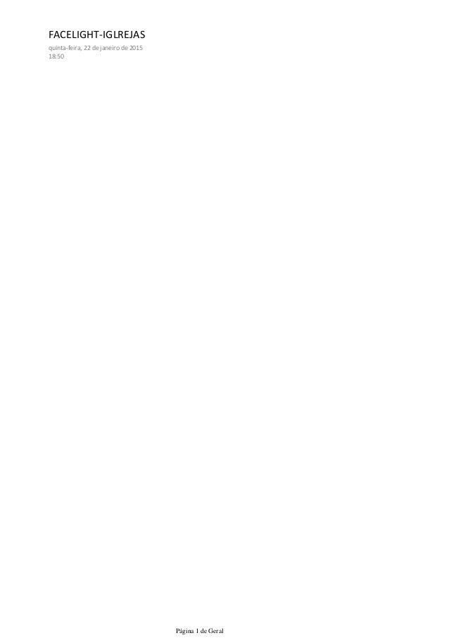 FACELIGHT-IGLREJAS quinta-feira, 22 de janeiro de 2015 18:50 Página 1 de Geral