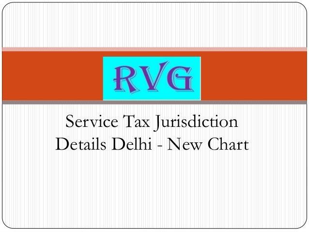 Service Tax Jurisdiction Details Delhi - New Chart