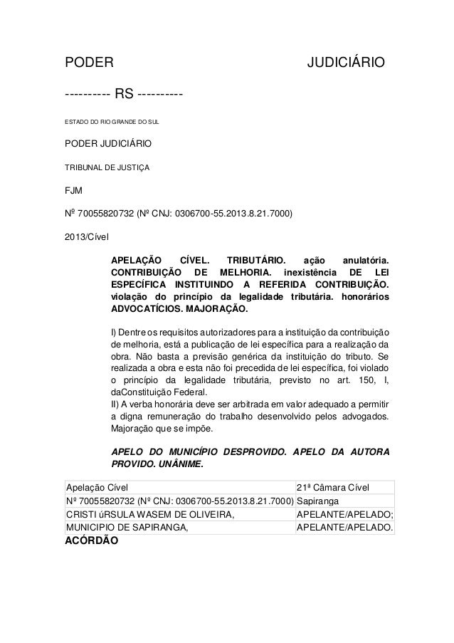 PODER JUDICIÁRIO ---------- RS ---------- ESTADO DO RIO GRANDE DO SUL PODER JUDICIÁRIO TRIBUNAL DE JUSTIÇA FJM Nº 70055820...