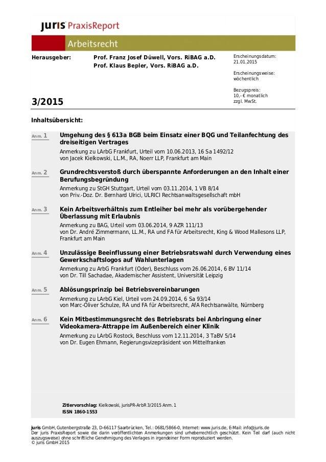 Zitiervorschlag: Kielkowski, jurisPR-ArbR 3/2015 Anm. 1 ISSN 1860-1553 juris GmbH, Gutenbergstraße 23, D-66117 Saarbrücken...