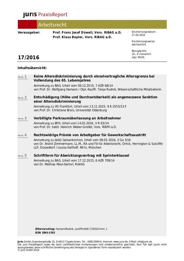 Zitiervorschlag: Hamann/Rudnik, jurisPR-ArbR 17/2016 Anm. 1 ISSN 1860-1553 juris GmbH, Gutenbergstraße 23, D-66117 Saarbrü...