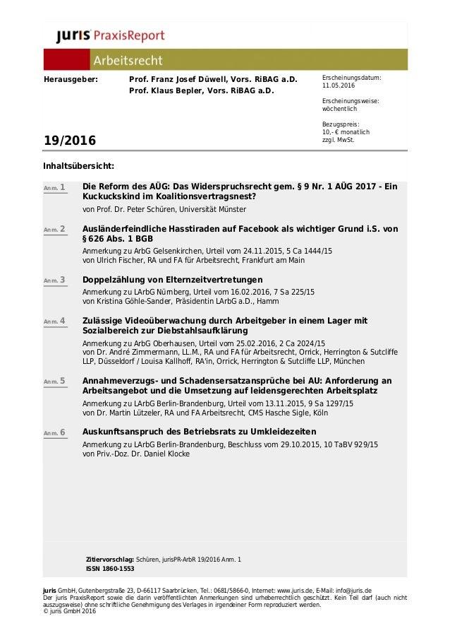 Zitiervorschlag: Schüren, jurisPR-ArbR 19/2016 Anm. 1 ISSN 1860-1553 juris GmbH, Gutenbergstraße 23, D-66117 Saarbrücken, ...