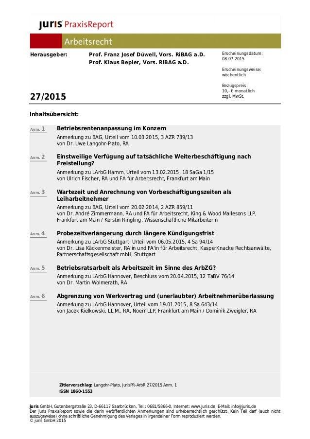 Zitiervorschlag: Langohr-Plato, jurisPR-ArbR 27/2015 Anm. 1 ISSN 1860-1553 juris GmbH, Gutenbergstraße 23, D-66117 Saarbrü...