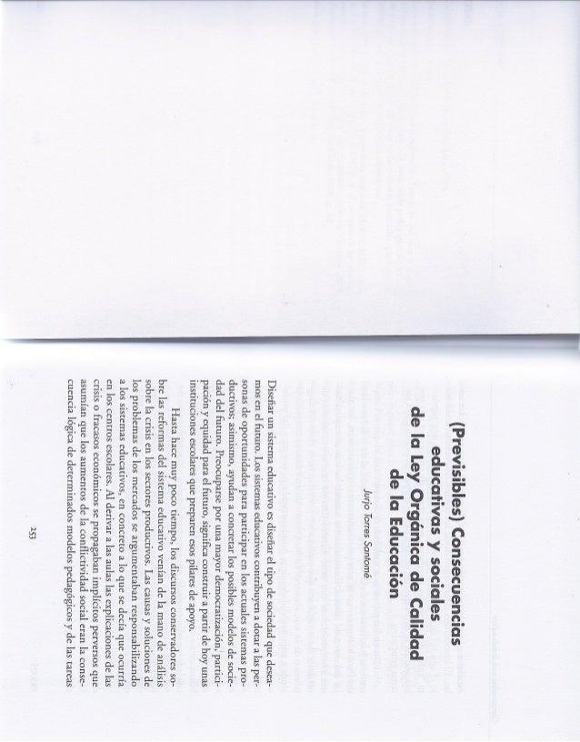 «(Previsibles) consecuencias educativas y sociales de la ley orgánica de calidad de la educación» -  Jurjo Torres Santom...