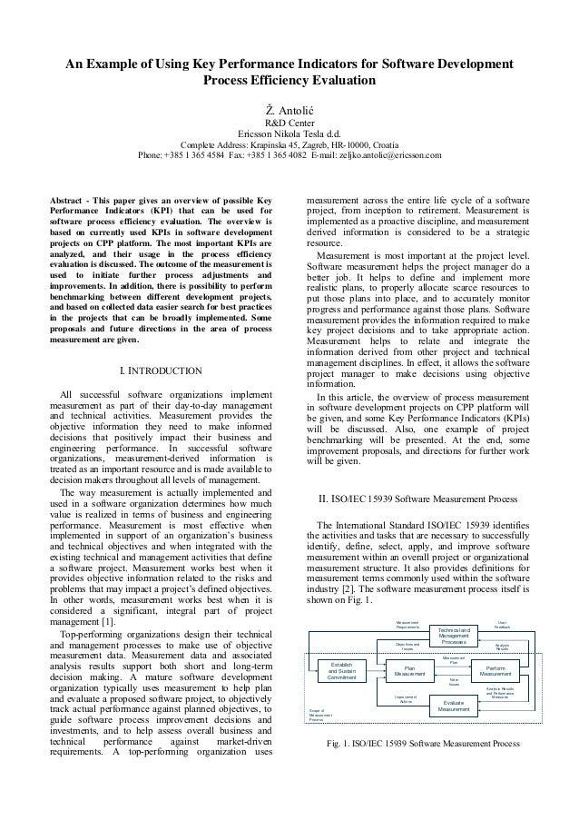 An Example of Using Key Performance Indicators for Software DevelopmentProcess Efficiency EvaluationŽ. AntolićR&D CenterEr...