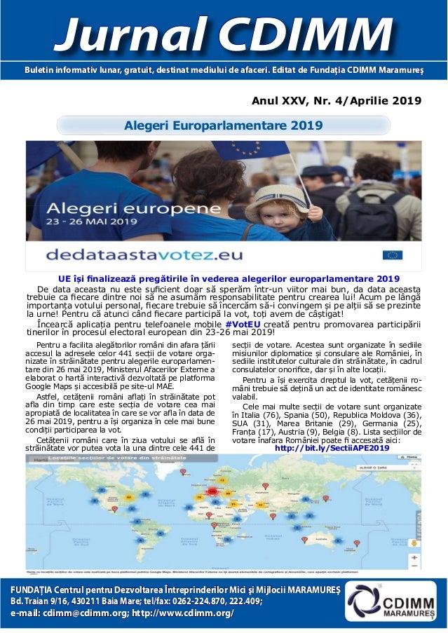 Anul XXV, Nr. 4/Aprilie 2019 Jurnal CDIMMBuletin informativ lunar, gratuit, destinat mediului de afaceri. Editat de Fundaţ...