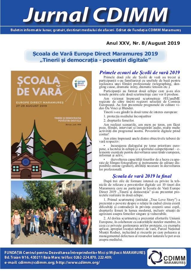 Anul XXV, Nr. 8/August 2019 Jurnal CDIMMBuletin informativ lunar, gratuit, destinat mediului de afaceri. Editat de Fundaţi...