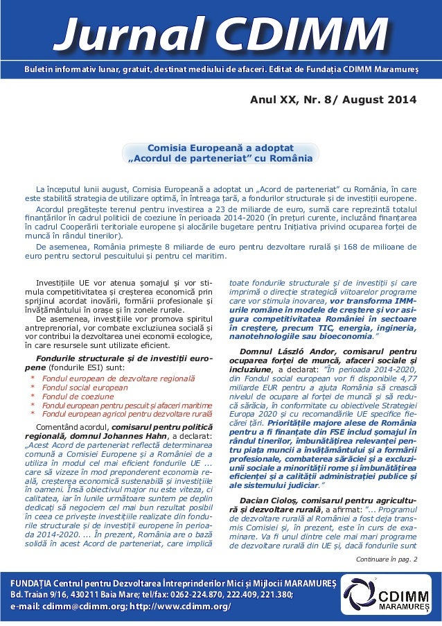 Anul XX, Nr. 8/ August 2014  Jurnal CDIMM  Buletin informativ lunar, gratuit, destinat mediului de afaceri. Editat de Fund...