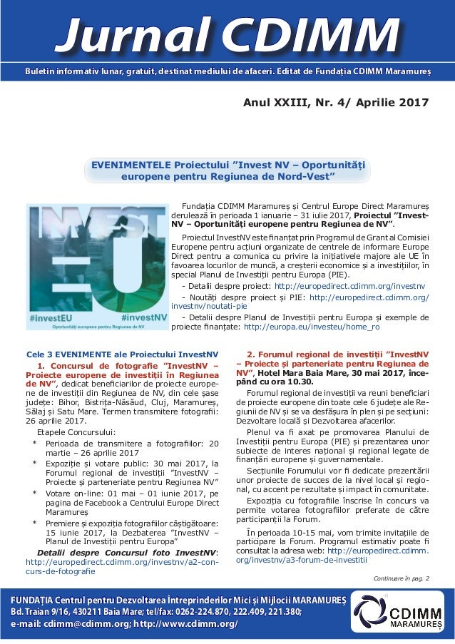 Anul XXIII, Nr. 4/ Aprilie 2017 Jurnal CDIMMBuletin informativ lunar, gratuit, destinat mediului de afaceri. Editat de Fun...