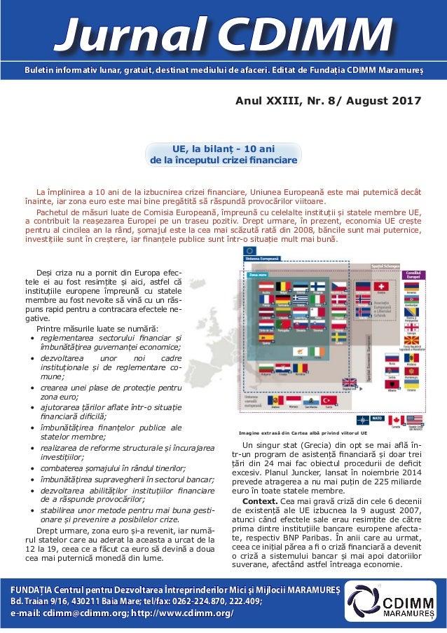 Anul XXIII, Nr. 8/ August 2017 Jurnal CDIMMBuletin informativ lunar, gratuit, destinat mediului de afaceri. Editat de Fund...