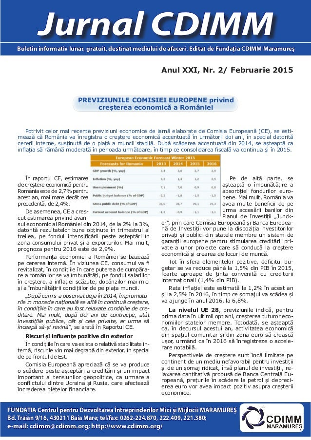 Anul XXI, Nr. 2/ Februarie 2015 Jurnal CDIMMBuletin informativ lunar, gratuit, destinat mediului de afaceri. Editat de Fun...