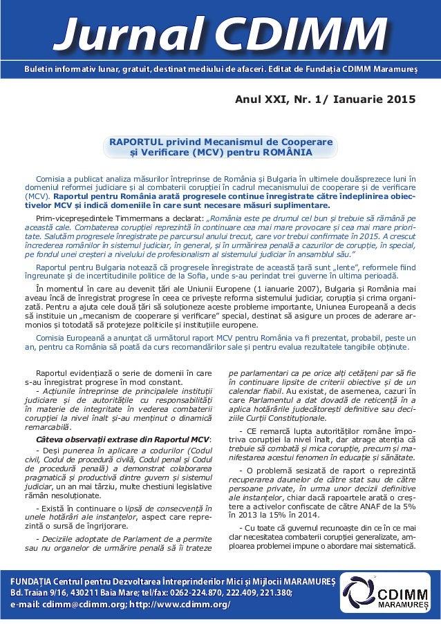 Anul XXI, Nr. 1/ Ianuarie 2015 Jurnal CDIMMBuletin informativ lunar, gratuit, destinat mediului de afaceri. Editat de Fund...