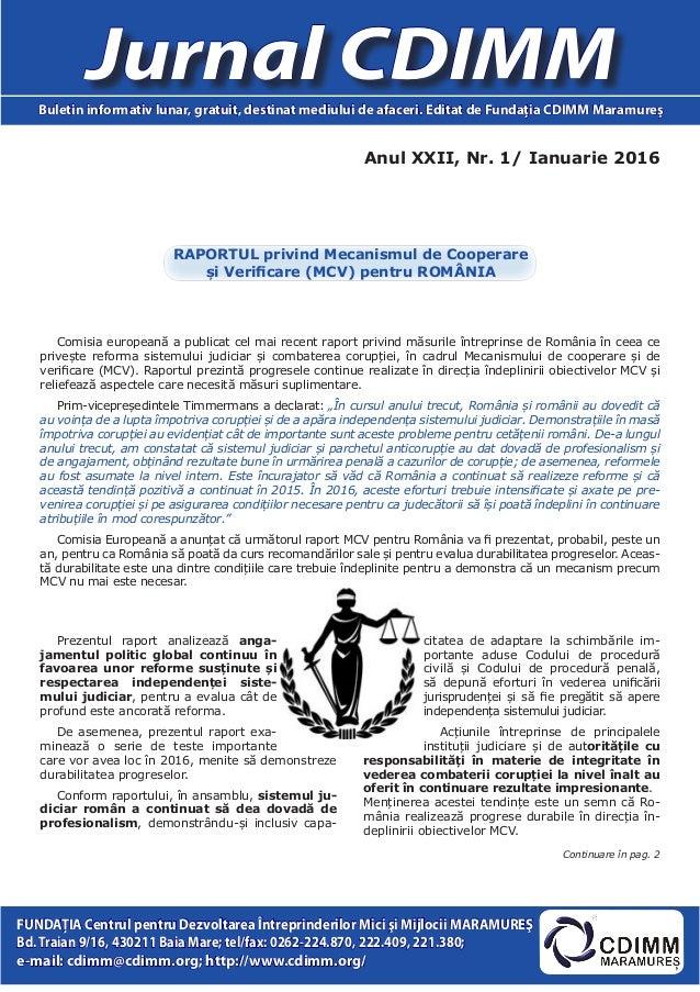 Anul XXII, Nr. 1/ Ianuarie 2016 Jurnal CDIMMBuletin informativ lunar, gratuit, destinat mediului de afaceri. Editat de Fun...