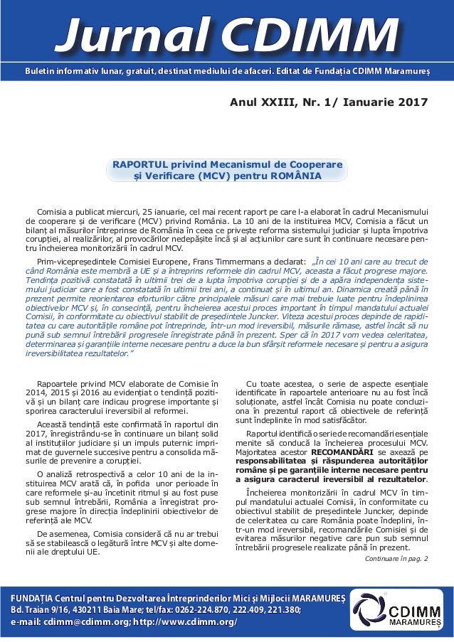 Anul XXIII, Nr. 1/ Ianuarie 2017 Jurnal CDIMMBuletin informativ lunar, gratuit, destinat mediului de afaceri. Editat de Fu...