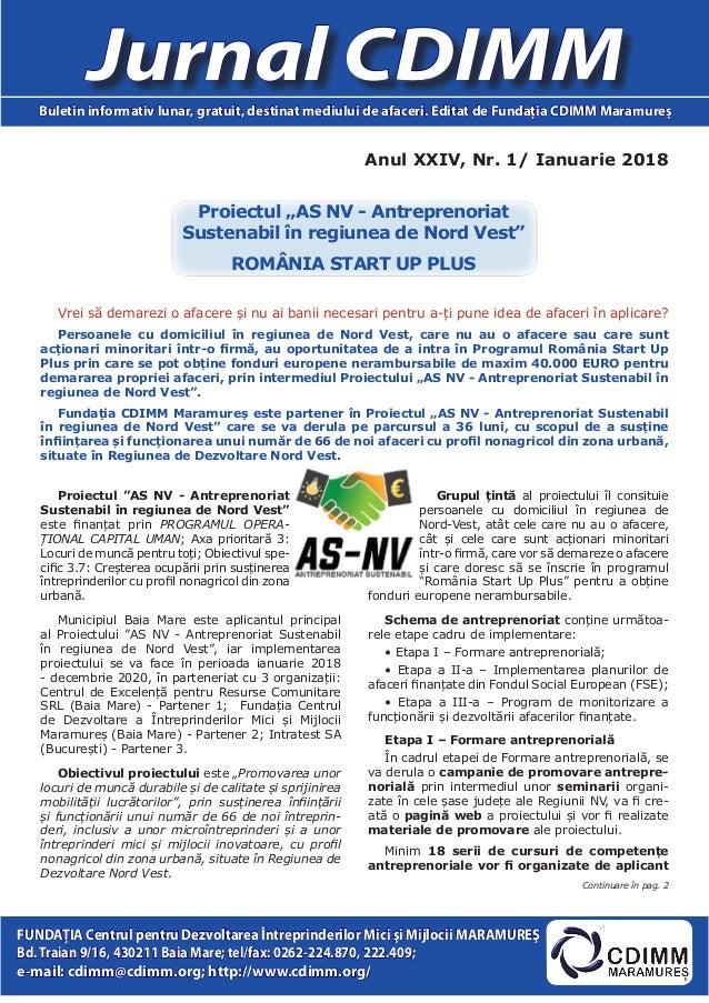 Anul XXIV, Nr. 1/ Ianuarie 2018 Jurnal CDIMMBuletin informativ lunar, gratuit, destinat mediului de afaceri. Editat de Fun...